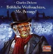 Fröhliche Weihnachten, Mr. Scrooge!, 2 Audio-CDs, Charles Dickens