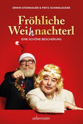 Fröhliche Weihnachterl, Erwin Steinhauer, Fritz Schindlecker