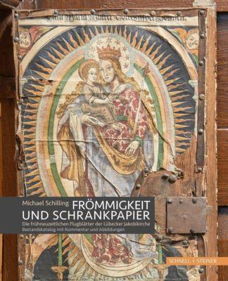 Frömmigkeit und Schrankpapier, Michael Schilling