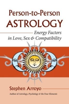 Frog Books: Person-to-Person Astrology, Stephen Arroyo