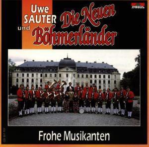 Frohe Musikanten, Uwe Neuen Böhmerländer &Sauter