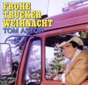 Frohe Trucker Weihnacht, Tom Astor