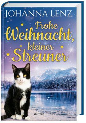 Frohe Weihnacht, kleiner Streuner, Johanna Lenz