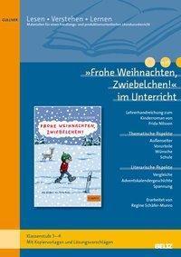 Frohe Weihnachten, Zwiebelchen! im Unterricht, Regine Schäfer-Munro