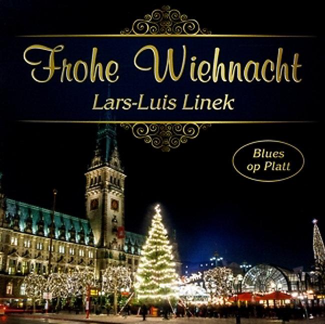 Frohe Weihnachten Plattdeutsch.Frohe Wiehnacht Blues Op Platt Von Lars Luis Linek