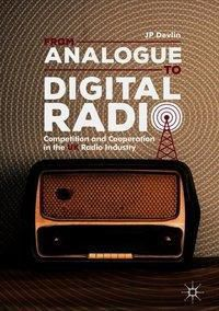 From Analogue to Digital Radio, Jp Devlin