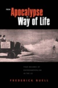 From Apocalypse to Way of Life, Frederick Buell