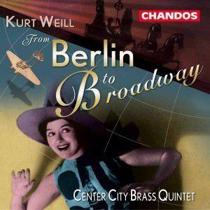 From Berlin To Broadway, Center City Brass Quintet