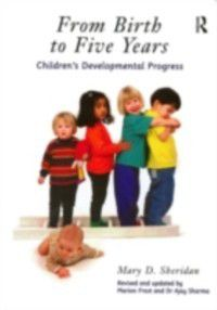 From Birth to Five Years, Ajay Sharma, Mary D. Sheridan, Marion Frost