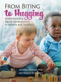 From Biting to Hugging, Deanna W. Clauson, Donna Wittmer