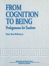 From Cognition to Being, Henry Davis McHenry
