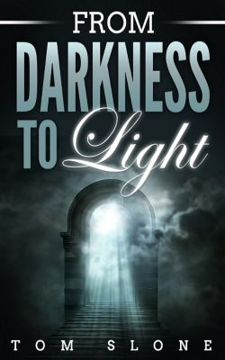 From Darkness to Light, Tom Slone