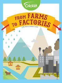 From Farms to Factories, Marcia Amidon Lusted