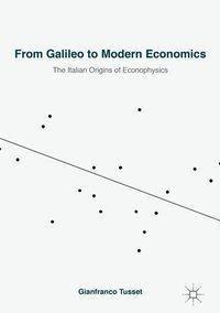 From Galileo to Modern Economics, Gianfranco Tusset
