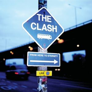 From Here To Eternity, The Clash