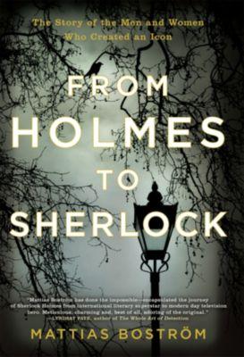 From Holmes to Sherlock, Mattias Boström