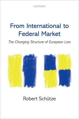 From International to Federal Markets, Robert Schütze