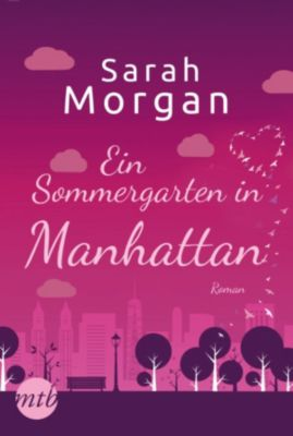 From Manhattan with Love: Ein Sommergarten in Manhattan, Sarah Morgan