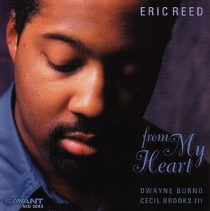 From My Heart, Eric Reed