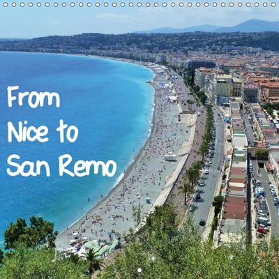 From Nice to San Remo (Wall Calendar 2019 300 × 300 mm Square), Christine Huwer