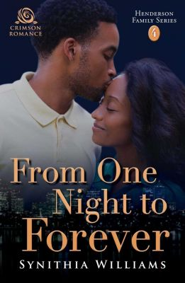 From One Night to Forever, Synithia Williams