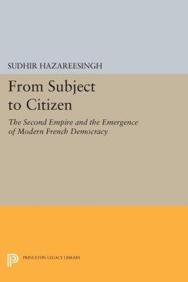 From Subject to Citizen, Sudhir Hazareesingh