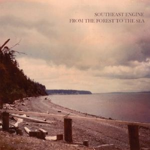 From The Forest To The Sea (Vinyl), Southeast Engine