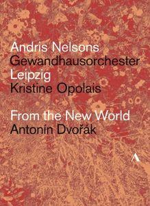 From The New World, Opolais, Nelsons, Gewandhausorchester