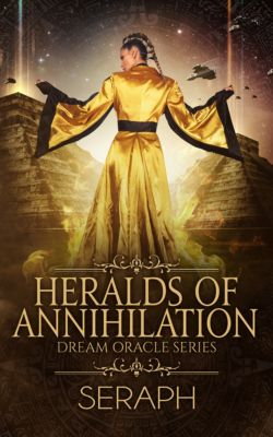 From the Shark to Heralds of Annihilation: Dream Oracle Series: Heralds of Annihilation, Seraph