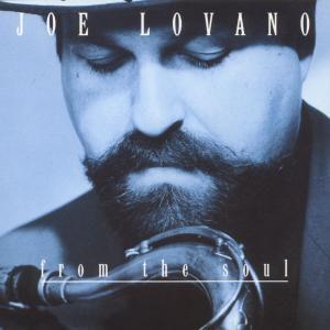 From The Soul, Joe Lovano