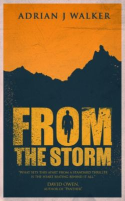 From the Storm, Adrian J Walker