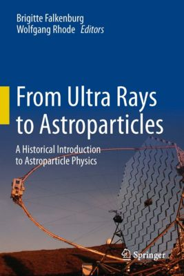 From Ultra Rays to Astroparticles