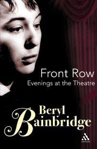 Front Row, Beryl Bainbridge