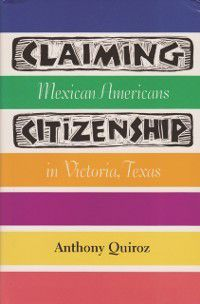 Fronteras Series, sponsored by Texas A&M International University: Claiming Citizenship, Anthony Quiroz