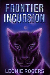 Frontier Incursion, Leonie Rogers