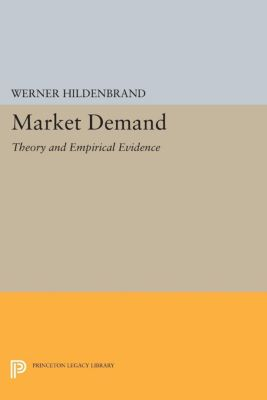 Frontiers of Economic Research: Market Demand, Werner Hildenbrand