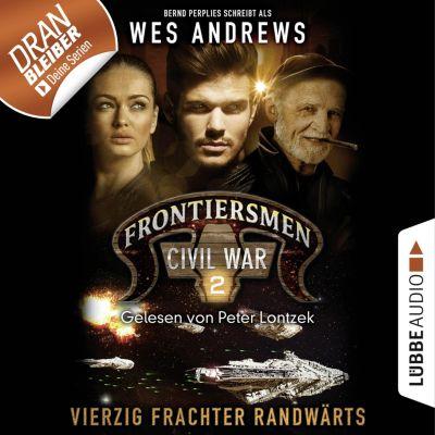 Frontiersmen: Frontiersmen, 2: Vierzig Frachter randwärts (Ungekürzt), Bernd Perplies, Wes Andrews