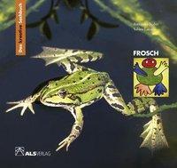 Frosch, Annerose Naber, Sabine Latorre