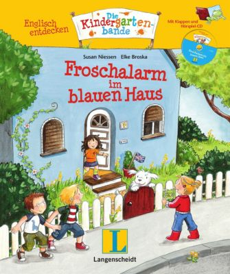 Froschalarm im blauen Haus, m. Audio-CD, Susan Niessen, Elke Broska