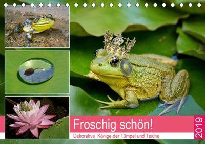 Froschig schön! Dekorative Könige der Tümpel und Teiche (Tischkalender 2019 DIN A5 quer), Rose Hurley