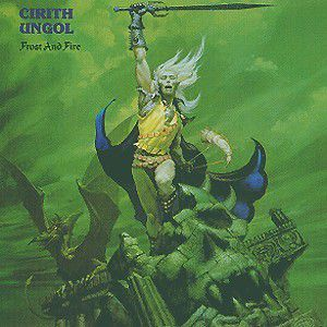 Frost And Fire, Cirith Ungol