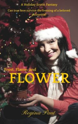 Frost, Flame and Flower, Regina Paul