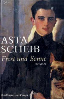 Frost und Sonne, Asta Scheib