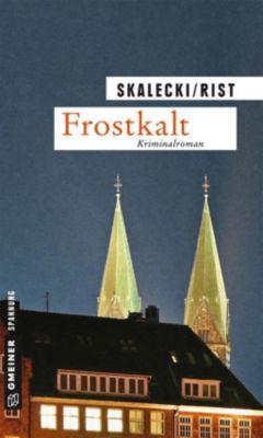 Frostkalt, Liliane Skalecki, Biggi Rist