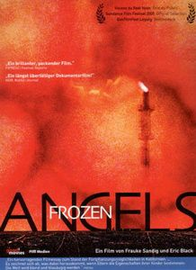 Frozen Angels, Dokumentation