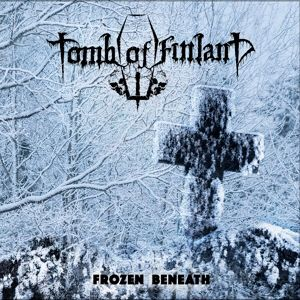 Frozen Beneath, Tomb Of Finland
