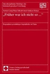 'Früher war ich nicht so . . . ', Jiazhen Liang, Mirja Silkenbeumer, Andreas Böttger