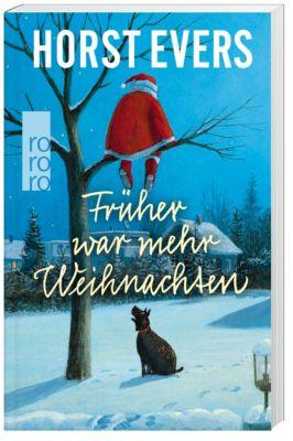 Früher war mehr Weihnachten, Horst Evers