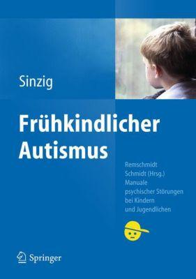 Frühkindlicher Autismus, Judith Sinzig
