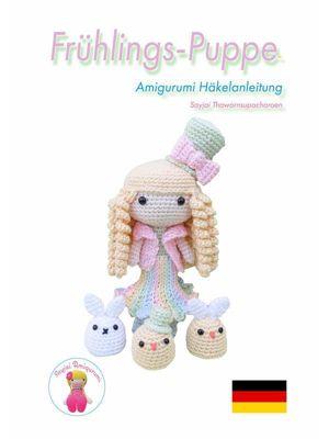 Frühlings-Puppe Amigurumi Häkelanleitung, Sayjai Thawornsupacharoen
